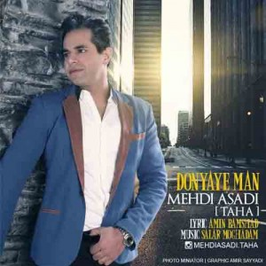 Mehdi Asadi Taha Donyaye Man