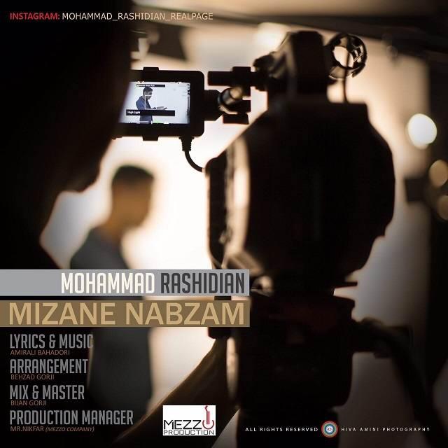 Mohammad Rashidian Mizane Nabzam - متن آهنگ جدید میزنه نبضم محمد رشیدیان