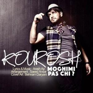 Kourosh Moghimi Pas Chi