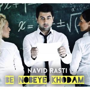 Navid Rasti Be Nobeye Khodam