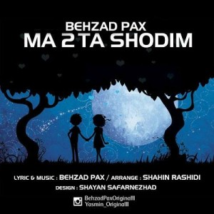 Behzad Pax Ma 2Ta Shodim 300x300 - متن آهنگ جدید ما دوتا شدیم بهزاد پکس و یاسمین
