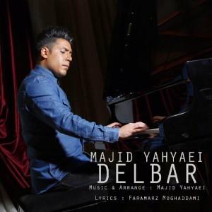 Majid Yahyaei Delbar 300x300 - متن آهنگ جدید دلبر مجید یحیایی