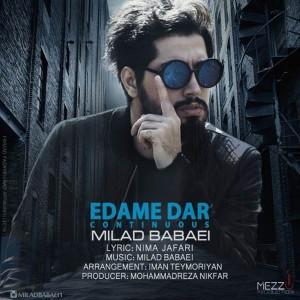 Milad Babaei Edame Dar 300x300 - متن آهنگ جدید ادامه دار میلاد بابایی