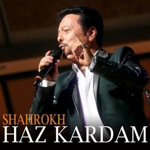 Shahrokh Haz Kardam 300x300 - متن آهنگ حظ کردم شاهرخ