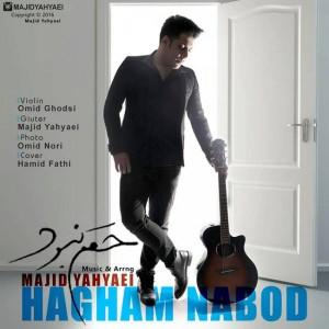 Majid Yahyaei Hagham Nabood