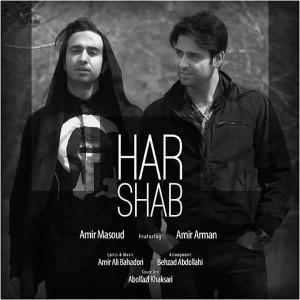 Amir Masoud Ft Amir Hossein Arman Har Shab