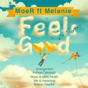 Moer Feels Good 300x300 - متن آهنگ جدید حس خوب موئر