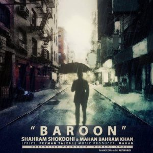 Shahram Shokoohi Ft Mahan Bahram Khan Baroon 300x300 - متن آهنگ جدید بارون شهرام شکوهی و ماهان بهرام خان