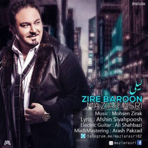 Maziar Asri Zire Baroon 300x300 - متن آهنگ جدید زیر بارون مازیار عصری