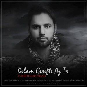 Vahid Hajitabar Delam Gerefte Az To 300x300 - متن آهنگ جدید دلم گرفته از تو وحید حاجی تبار