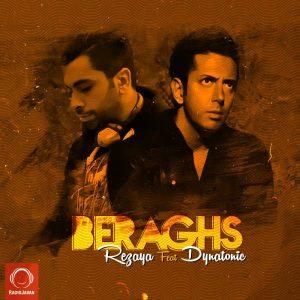 Rezaya Beraghs 300x300 - متن آهنگ جدید برقص رضایا