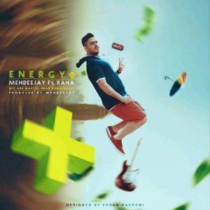 Mehdeejay Energy 300x300 - متن آهنگ جدید انرژی مثبت مهدی جی