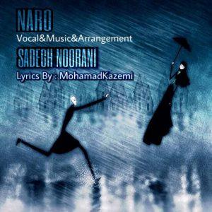 Sadegh Noorani Naro 300x300 - متن آهنگ جدید نرو صادق نورانی