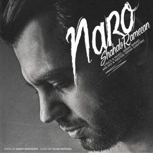 Shahab Ramezan Naro 300x300 - متن آهنگ جدید نرو شهاب رمضان